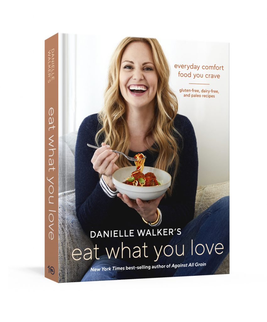 The Cookbooks Now Brought To You By Danielle Walker Of Against All Grain Delectable Paleo Recipes Eat Feel Great